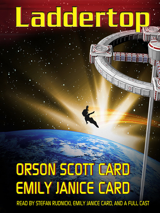 Title details for Laddertop, Volume 1 by Orson Scott Card - Available
